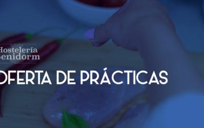 OFERTA DE PRÁCTICAS: AYUDANTE DE COCINA